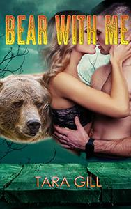 Bear With Me: A Clearwater Werebear Romance Novella