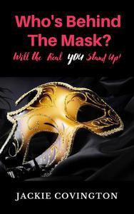 Who's Behind the Mask