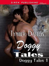 Doggy Tales [Doggy Tales 1]