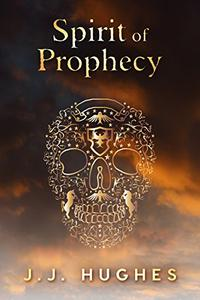 Spirit of Prophecy: Crime Mystery with a Paranormal and Sci-Fi Twist