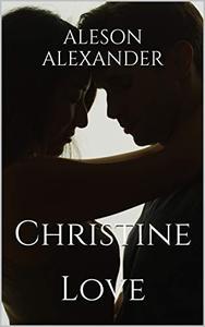 Christine: Love