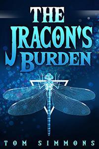 The Jracon's Burden