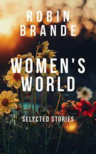Women's World: Selected Stories