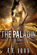 The Paladin: Book 2 of The Nome Chronicles