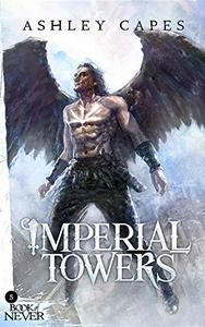 Imperial Towers: (An Epic Fantasy Novel)