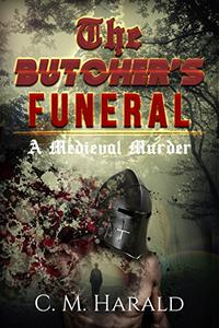 The Butcher's Funeral: A Medieval Murder