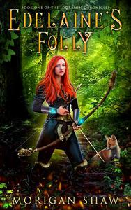 Edelaine's Folly: Book One of the Idoramin Chronicles