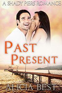 Past Present: Sweet Romance