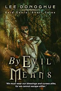 By Evil Means