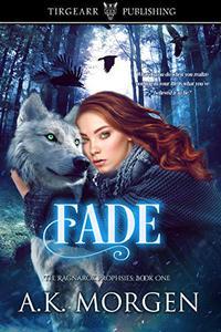 Fade: The Ragnarök Prophesies: #1