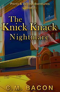 The Knick Knack Nightmare