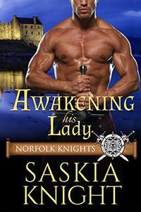 Awakening his Lady—A Medieval Romance