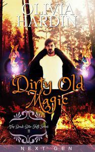 Dirty Old Magic (Next Gen Season 1: Episode 2)