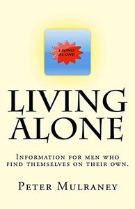 Living Alone: Information for men who find themselves on their own