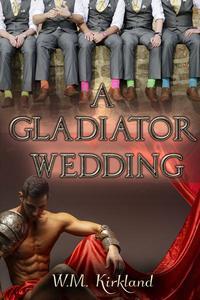 A Gladiator Wedding