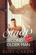 Stacy's Second Older Man: An Older Man, Younger Woman Erotic Romance
