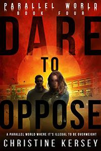 Dare to Oppose