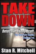 Take Down by Stan R. Mitchell at Books2Read