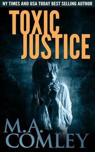 Toxic Justice