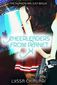 Cheerleaders from Planet X