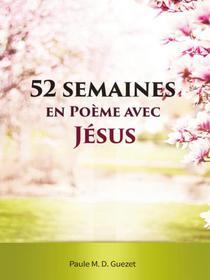 52 Semaines en Poème Avec Jésus