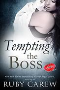 Tempting the Boss: An Erotic Office Story