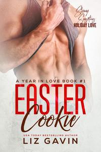 Easter Cookie: A Frenemies to Lovers Romantic Comedy