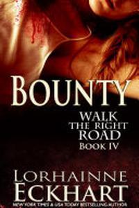 Bounty: (Mystery, Thriller, Suspense): Walk the Right Road Series