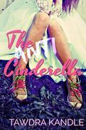 The Anti-Cinderella