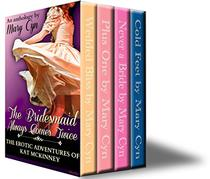 Polyamory: The Bridesmaid Always Comes Twice: The Adventures of Kat McKinney