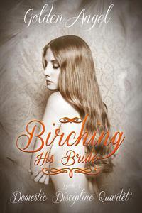 Birching His Bride