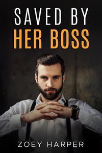 Saved By Her Boss