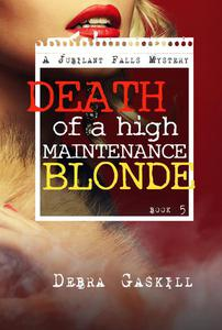 Death of A High Maintenance Blonde