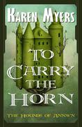 To Carry the Horn - A Virginian in Elfland
