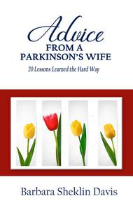 Advice From a Parkinson's Wife
