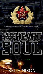 Dark Heart, Heavy Soul
