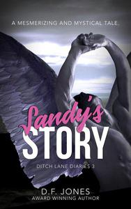 Sandy's Story (Ditch Lane Diaries Book 3)