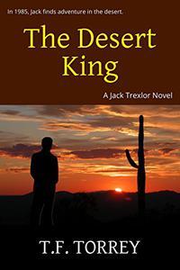 The Desert King: A Jack Trexlor Novel