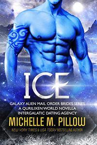 Ice: A Qurilixen World Novella: Intergalactic Dating Agency