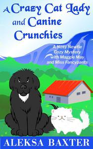 A Crazy Cat Lady and Canine Crunchies