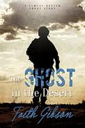 The Ghost in the Desert: A Samuel Dexter Short Story