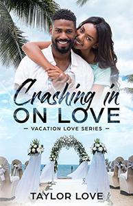 Crashing In On Love