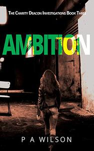 Ambition: A Female Private Investigator Mystery series
