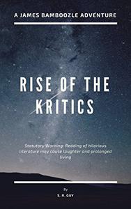 Rise of the Kritics