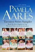 Tavonesi Series Sampler (Contemporary Romance): A Sample of Books by USA Today Bestselling Author Pamela Aares