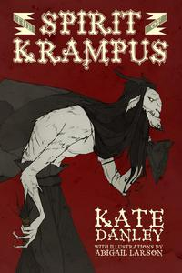 The Spirit of Krampus - Illustrated