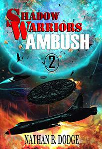 Shadow Warriors: Ambush: Book 2 in the Shadow Warriors Series