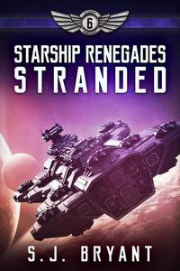 Starship Renegades: Stranded