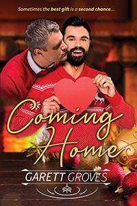 Coming Home: A Second Chance Christmas Romance
