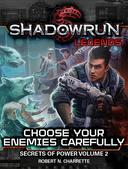 Shadowrun Legends: Choose Your Enemies Carefully
